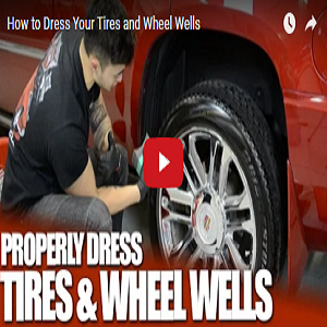 How To Dress Your Tires & Wheel Wells