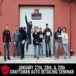 January 27th-29th 2017 Craftsman Auto Detailing Seminar