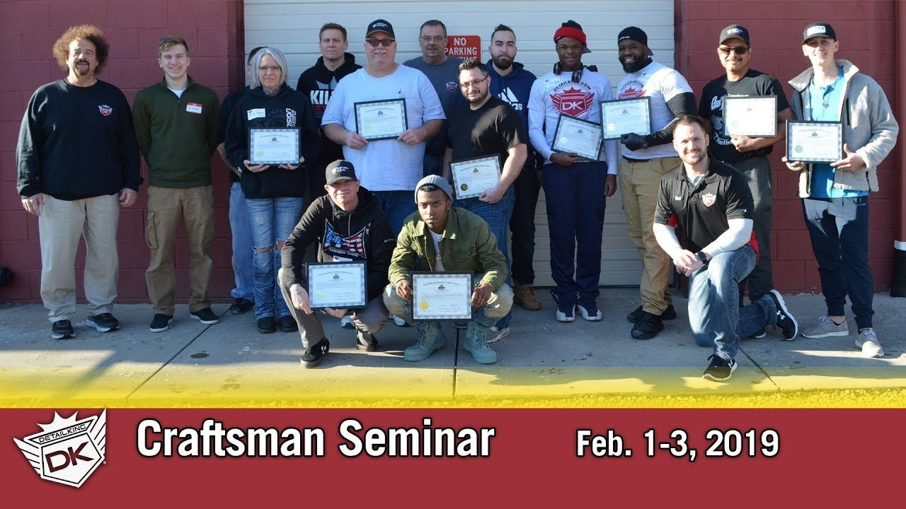 February 1st-3rd 2019 Craftsman Auto Detailing Training Seminar