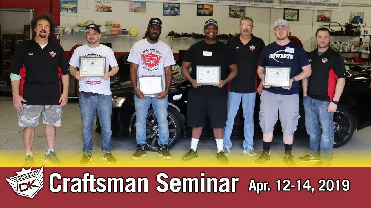 April 12th – 14th 2019 Craftsman Auto Detailing Training Seminar