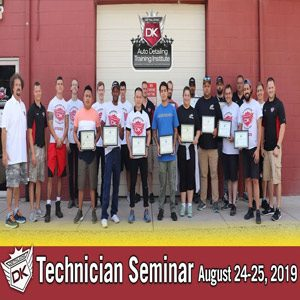 Technician Auto Detailing Seminar  August 24th – 25th 2019