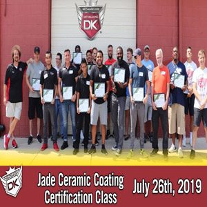 Jade Ceramic Coating Class! July 26th, 2019