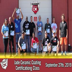 Jade Ceramic Coating Class! September 27th, 2019